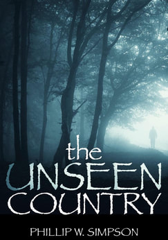 The Unseen Country by Phillip W. Simpson